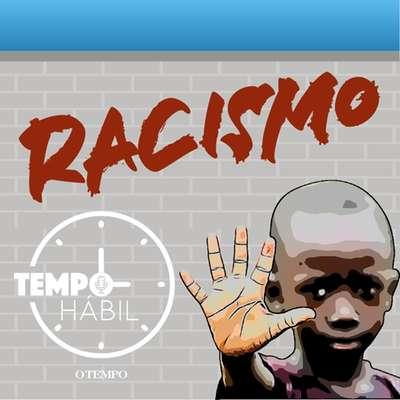 Tempo Hábil discute denúncias e processos de racismo em Minas Gerais